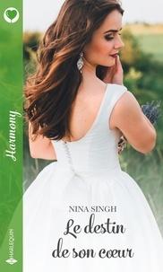 Nina Singh - Le destin de son coeur.