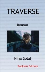 Nina Solal - Traverse.