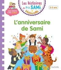 Nine Cléry et Alain Boyer - Les histoires de P'tit Sami Maternelle  : L'anniversaire de Sami.