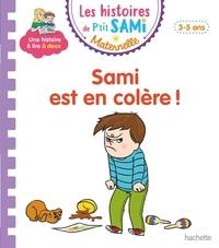 Nine Cléry - Les histoires de P'tit Sami Maternelle  : Sami est en colère !.