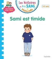 Nine Cléry et Alain Boyer - Les histoires de P'tit Sami Maternelle  : Sami est timide.
