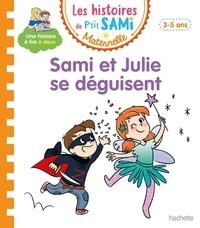 Nine Cléry - Les histoires de P'tit Sami Maternelle  : Sami et Julie se déguisent.