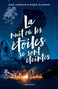 Nine Gorman et Marie Alhinho - La nuit où les étoiles se sont éteintes.