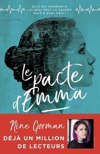 Nine Gorman - Le Pacte d'Emma - tome 1.