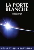 Nine Laügt - La porte blanche.