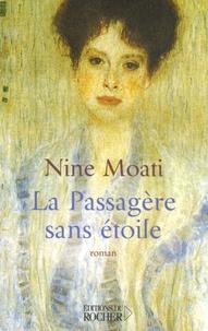 Nine Moati - La Passagère sans étoile.