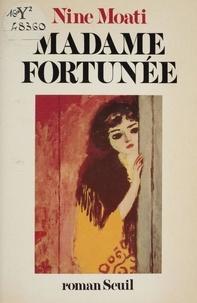 Nine Moati - Madame Fortunée.