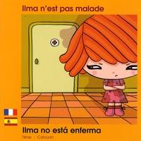 Ninie et  Calouan - Ilma n'est pas malade.