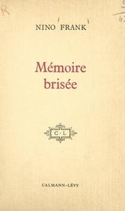 Nino Frank - Mémoire brisée (1) - Anecdotiques.