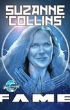 Niño Harn Cajayon et Sara Gundell - FAME: Suzanne Collins: The Creator of the Hunger Games - Gundell, Sara.