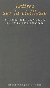 Lettres sur la vieillesse précédé de Saint-Evremond et Ninon par Sainte-Beuve.pdf