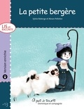 Ninon Pelletier et Sylvie Roberge - Lis et raconte  : La petite bergère - version enrichie.