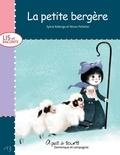 Ninon Pelletier et Sylvie Roberge - Lis et raconte  : La petite bergère.
