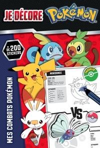 Nintendo - Je décore Pokémon - Mes combats Pokémon. Avec plus de 200 stickers.