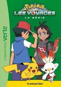 Nintendo et Natacha Godeau - Pokémon : Les voyages Tome 3 : En route pour Galar !.