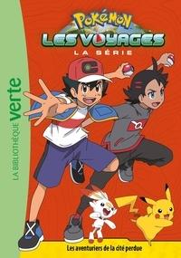 Nintendo et Natacha Godeau - Pokémon : Les voyages Tome 7 : Les aventuriers de la cité perdue.