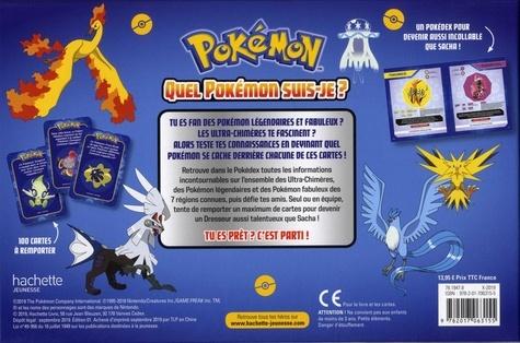 Quel Pokémon suis-je ?. Le grand quizz du Pokédex spécial légendaires, fabuleux, ultra-chimères