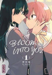 Nio Nakatani - Bloom into you - Tome 1.