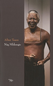 Niq Mhlongo - After Tears.