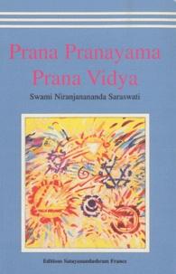 Niranjanananda Saraswati - Prana Pranayama Prana Vidya.