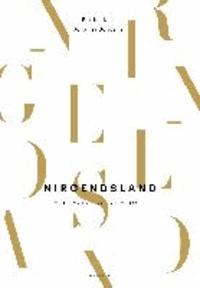 NIRGENDSLAND - Eine Reise durch Europa.