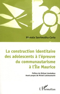 La construction identitaire des adolescents à lépreuve du communautarisme à lîle Maurice.pdf
