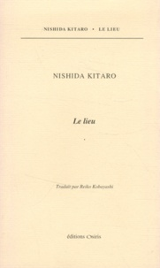Nishida Kitarô - Le lieu.