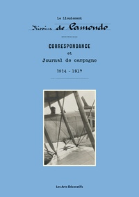 Nissim de Camondo - Correspondance et Journal de campagne 1914-1917.