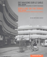 Cjtaboo.be Des maisons sur le sable - Tel-Aviv, Mouvement moderne et esprit Bauhaus, edition bilingue français-anglais Image