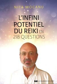 Nita Mocanu - L'infini potentiel du reiki en 218 questions.