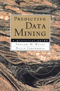 Nitin Indurkhya - Predictive data mining - A pratical guide.