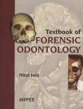 Nitul Jain - Textbook of Forensic Odontology.