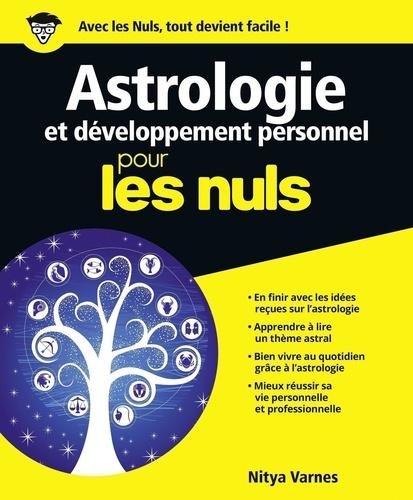 Astrologie et développement personnel pour les nuls - Format ePub - 9782754054867 - 15,99 €
