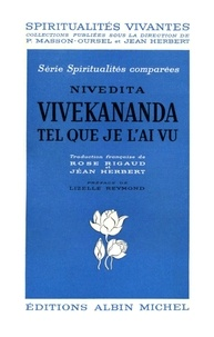 Nivedita - Vivekananda tel que je l'ai vu.