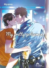 Niyama - My Pretty Policeman Tome 1 : .