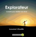 Nizette Laurent - Explorateur - conseils.