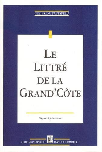 Nizier du Puitspelu - Le Littré de la Grand'Côte.