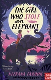 Nizrana Farook - The Girl Who Stole an Elephant.