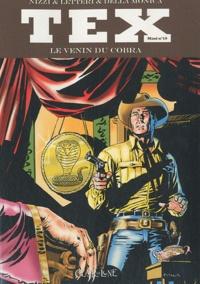 Nizzi et Guglielmo Letteri - Tex Maxi Tome 10 : Le venin du cobra.