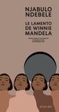 Njabulo Ndebele - Le Lamento de Winnie Mandela.