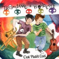 Trombine et  Houpette - C'est plutôt cool. 1 CD audio