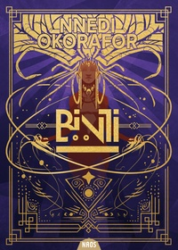 Nnedi Okorafor - Binti Tome 2 : La mascarade nocturne.