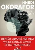 Nnedi Okorafor - Qui a peur de la mort ?.