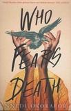 Nnedi Okorafor - Who Fears Death.