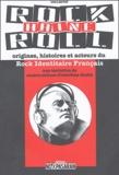 No Pasaran - Rock Haine Roll - Origines, histoires et acteurs du Rock Identitaire Français (RIF).