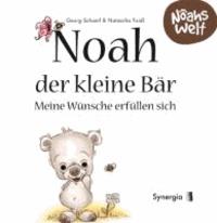 Noah der kleine Bär - meine Wünsche erfüllen sich - Noahs Welt.