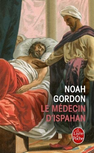 Noah Gordon - Le Médecin d'Ispahan.