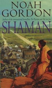Noah Gordon - Shaman.