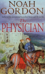 Noah Gordon - The Physician.