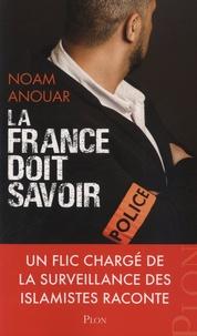 La France doit savoir - Un flic chargé de la surveillance des islamistes raconte.pdf
